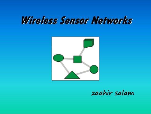 trama in wireless sensor networks Protocols that conserve energy in wireless sensor networks energy conservation   scheduling, trama [6] proposes distributed scheduling at each node based.