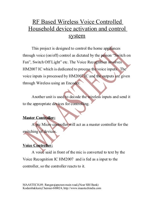 RF Based Wireless Voice Controlled Household device activation and control system This project is designed to control the ...