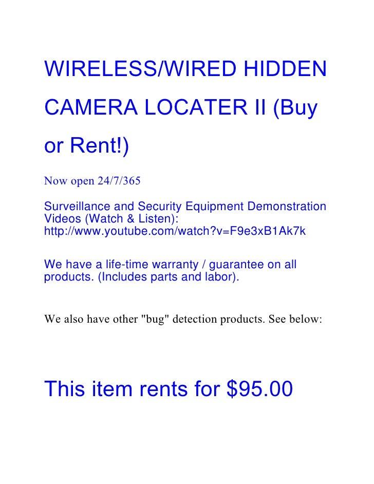 WIRELESS/WIRED HIDDENCAMERA LOCATER II (Buyor Rent!)Now open 24/7/365Surveillance and Security Equipment DemonstrationVide...