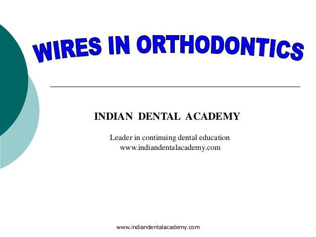 Wires in orthodontics