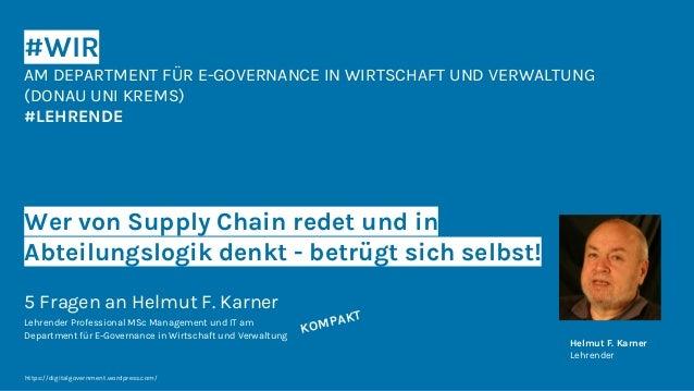 #WIR AM DEPARTMENT FÜR E-GOVERNANCE IN WIRTSCHAFT UND VERWALTUNG (DONAU UNI KREMS) #LEHRENDE Wer von Supply Chain redet un...