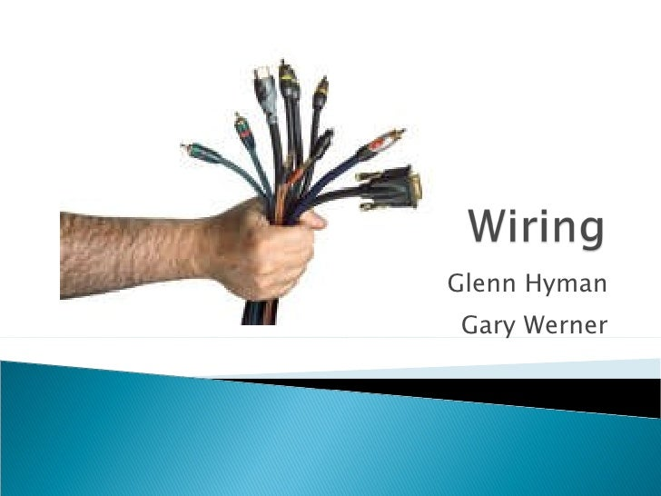 Glenn Hyman Gary Werner