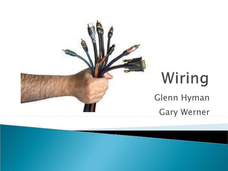 Wiring Presentation