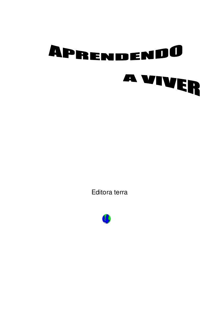 Editora terra<br />Dedicamos este livro a todos que gostam de ler uma boa História.<br />Agradecemos a participação da pro...
