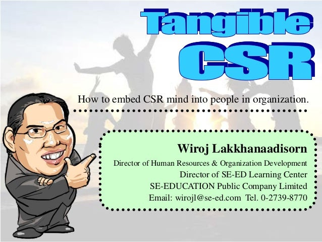Embedding CSR in the Corporate DNA: Dec 2013