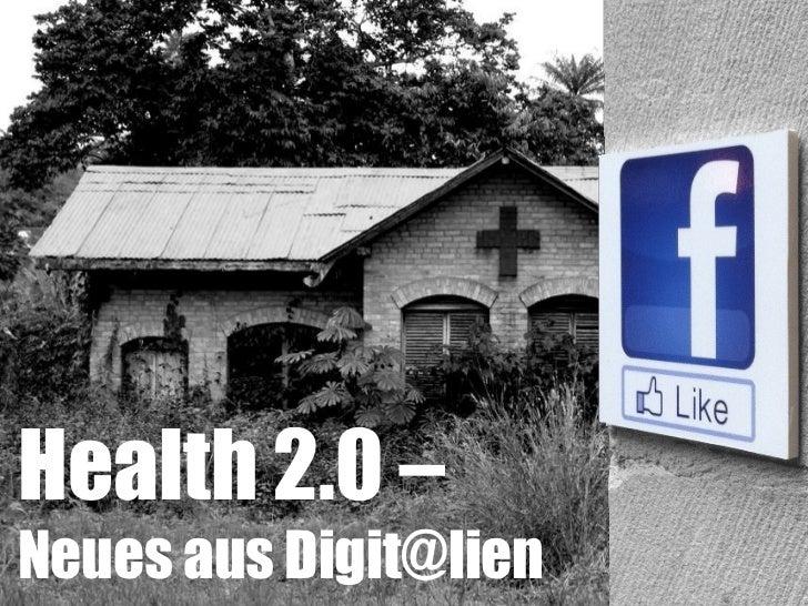 Health 2.0 – Neues aus Digit@lien