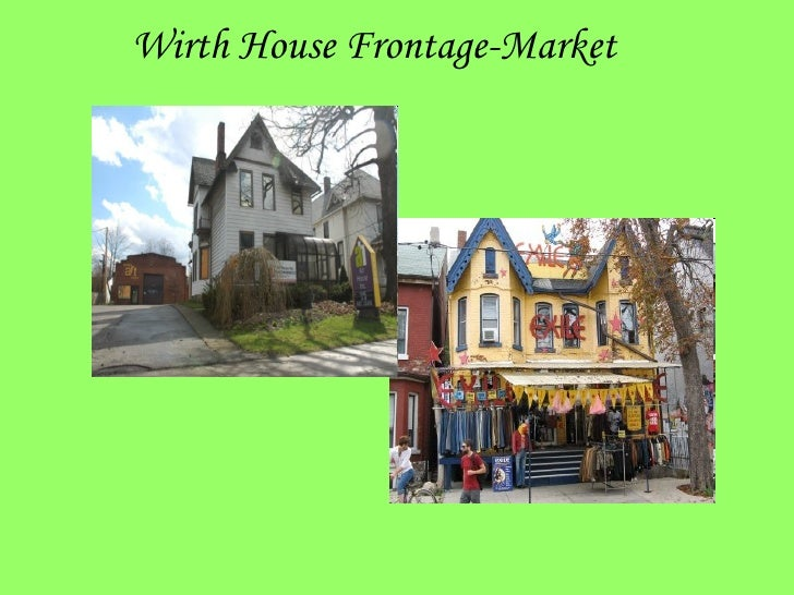 Wirth House Frontage-Market