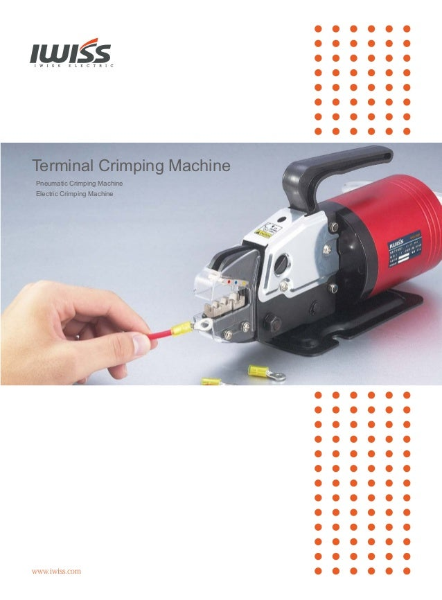 Iwiss Pneumatic Crimper And Electrical Crimping Tools For