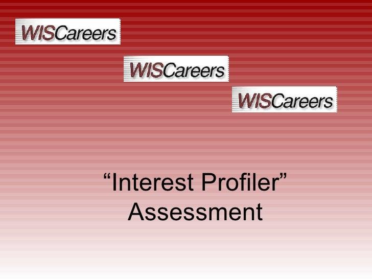 """"""" Interest Profiler"""" Assessment"""
