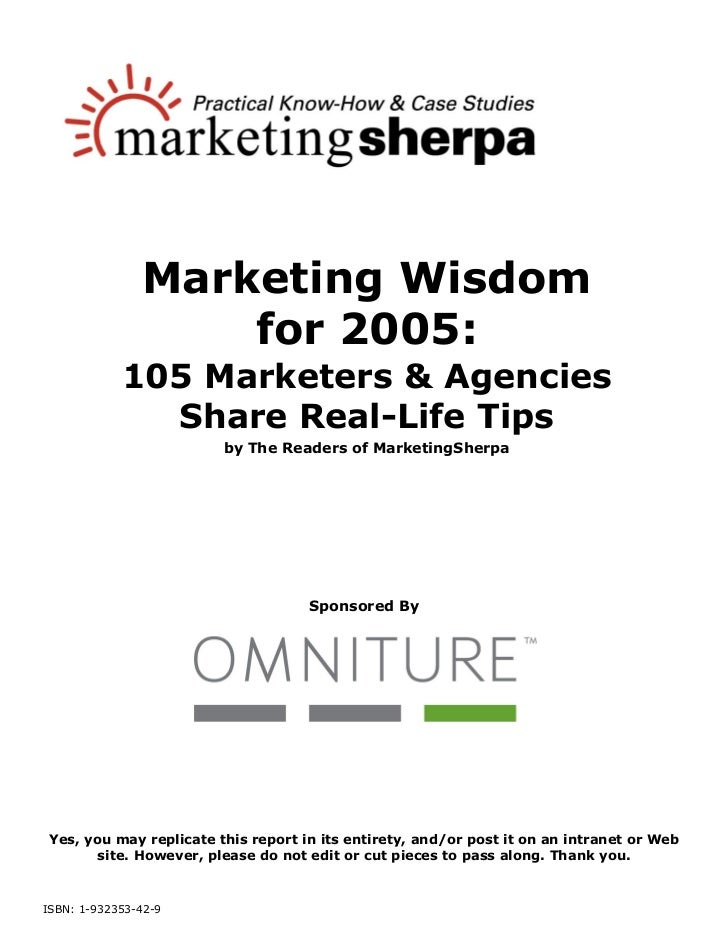 Marketing Wisdom                   for 2005:            105 Marketers & Agencies              Share Real-Life Tips        ...