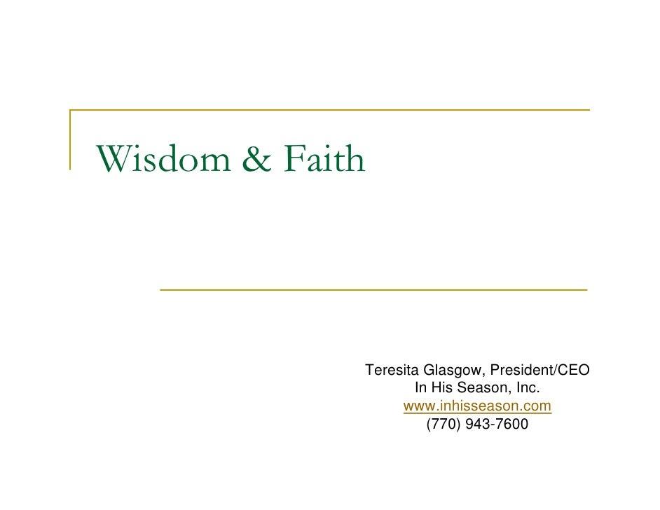 Wisdom & Faith             Teresita Glasgow, President/CEO                    In His Season, Inc.                  www.inh...