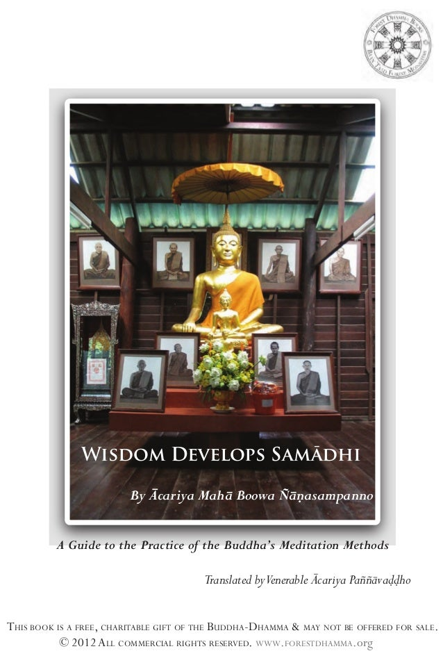 Wisdom develops samadhi-A Guide to the Practice of the Buddha's Meditation Methods