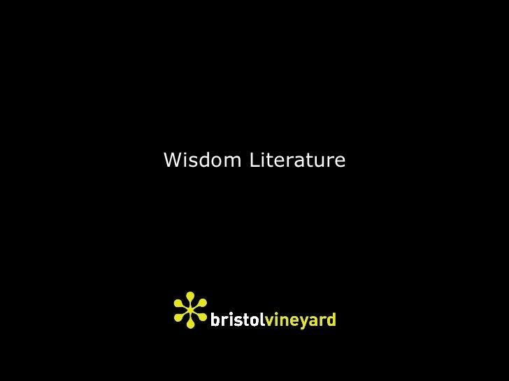 Through the Bible - Part 4 - Wisdom Literature