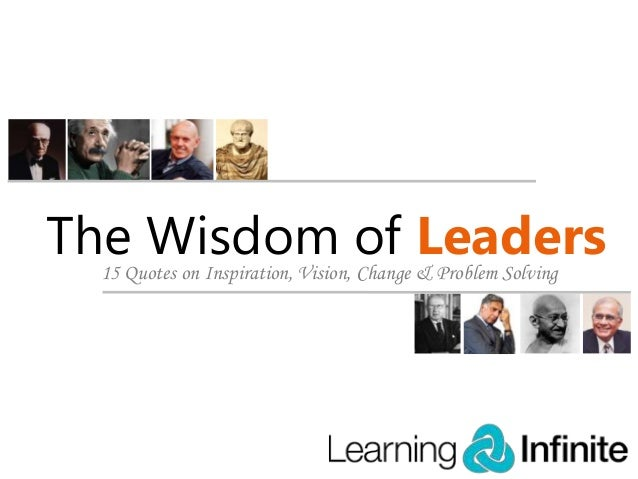 15 Quotes on Wisdom of Leaders