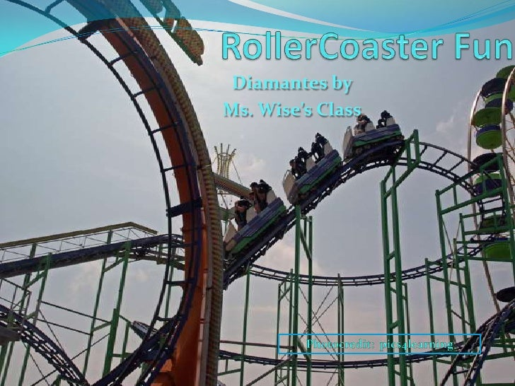 RollerCoaster Fun<br />Diamantes by<br />Ms. Wise's Class<br />Photocredit:  pics4learning<br />