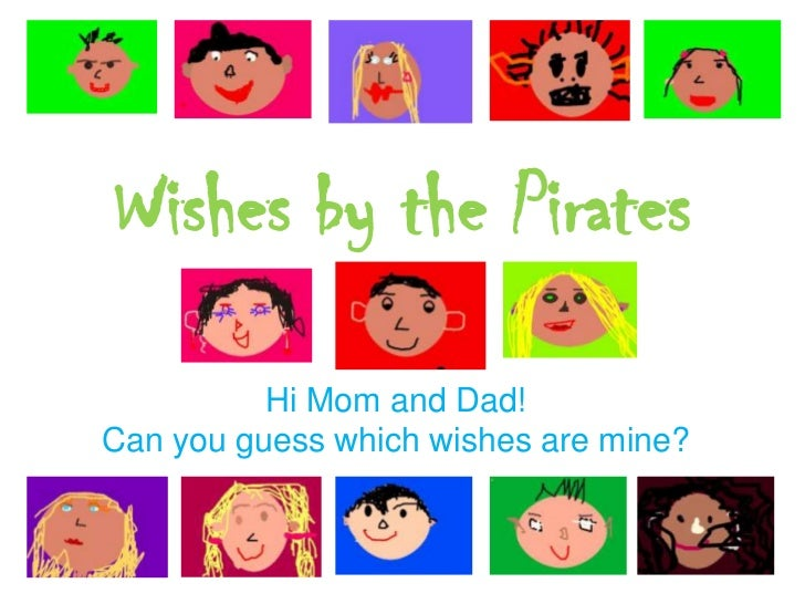 Wishes by the pirates