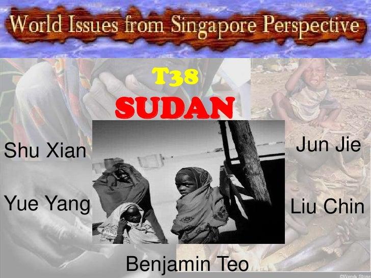 Wisp Project 2009<br />T38<br />SUDAN<br />Jun Jie<br />Shu Xian <br />Yue Yang <br />Liu Chin<br />Benjamin Teo<br />