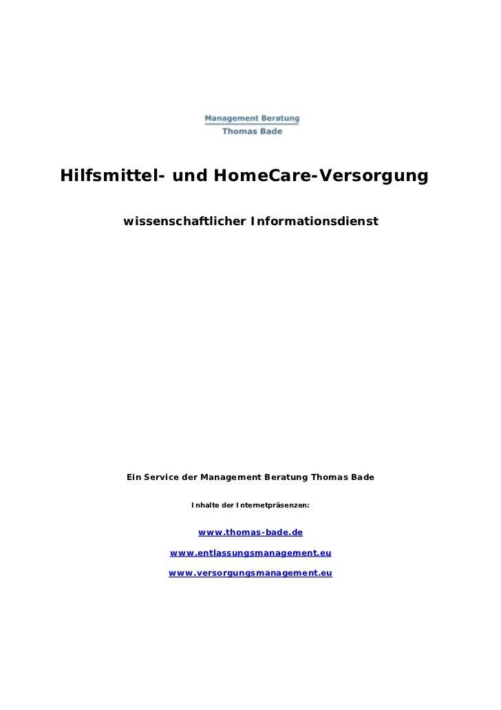 Hilfsmittel- und HomeCare-Versorgung      wissenschaftlicher Informationsdienst      Ein Service der Management Beratung T...