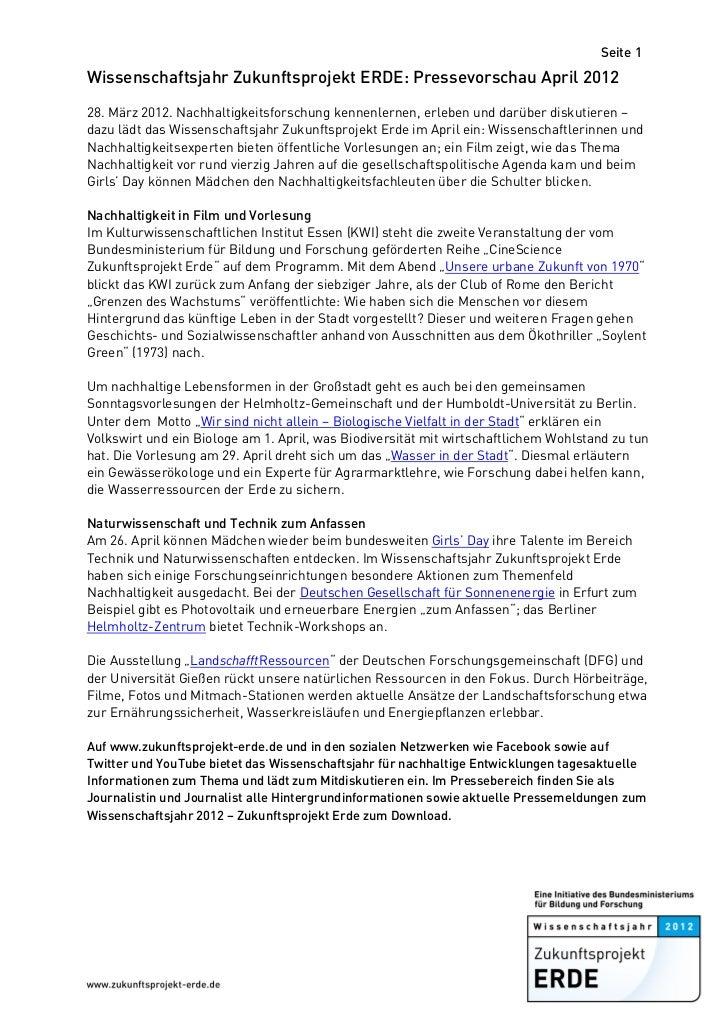 Seite 1Wissenschaftsjahr Zukunftsprojekt ERDE: Pressevorschau April 201228. März 2012. Nachhaltigkeitsforschung kennenlern...