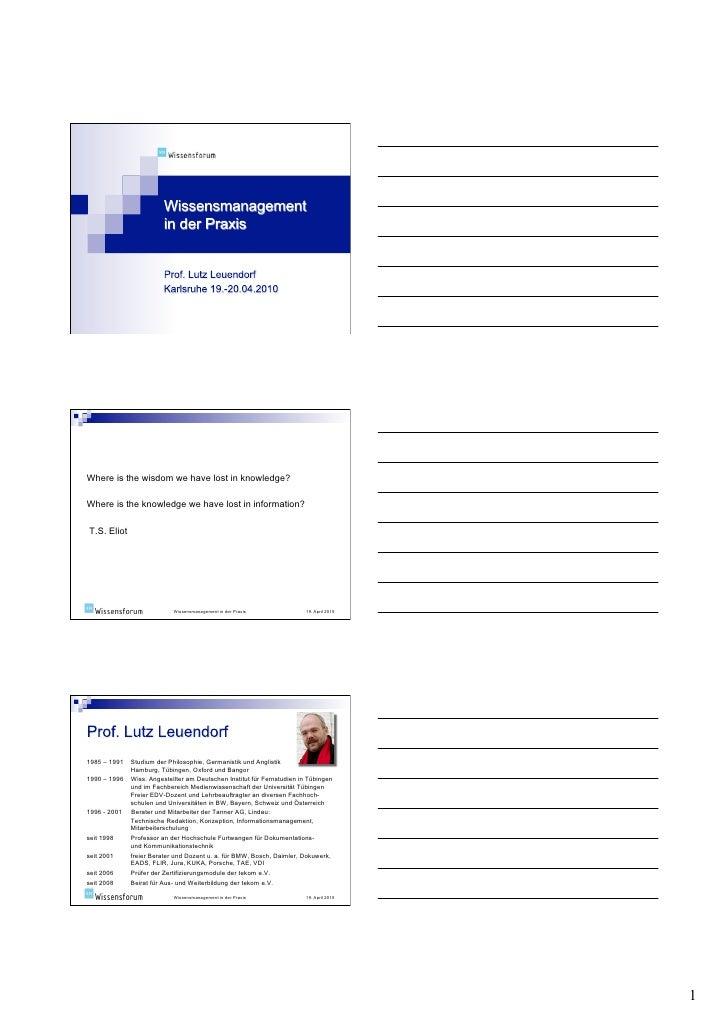Wissensmanagement in der Praxis - Vortragsfolien 1. Tag, Prof. Lutz Leuendorf