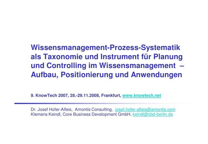 Wissensmanagement-Prozess-Systematik als Taxonomie und Instrument für Planung und Controlling im Wissensmanagement  –  Aufbau, Positionierung und Anwendungen