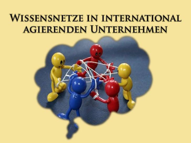 Wissensnetze in international agierenden Unternehmen<br />