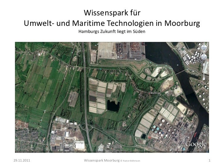 Wissenspark für      Umwelt- und Maritime Technologien in Moorburg                   Hamburgs Zukunft liegt im Süden29.11....