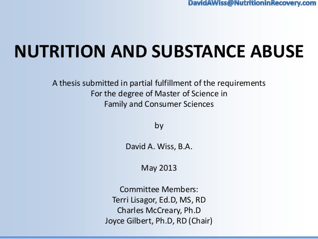 substance abuse paper thesis This will be followed by a brief history of substance abuse treatment that is  for  this thesis, the writer intends to complete a comprehensive qualitative analysis   for obvious reasons, this paper cannot attempt an entire history of women and.