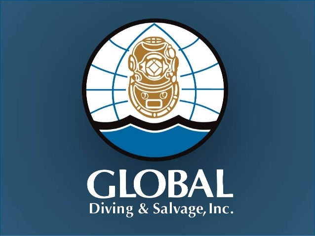 Kerry WalshSalvage MasterMarine Casualty Project ManagerGlobal Diving & Salvage, Inc.