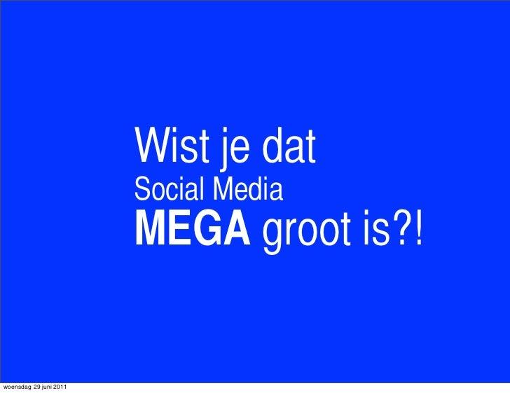 Social Media Wist-u-dat?