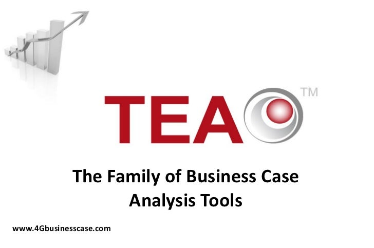 The Family of Business Case                   Analysis Toolswww.4Gbusinesscase.com