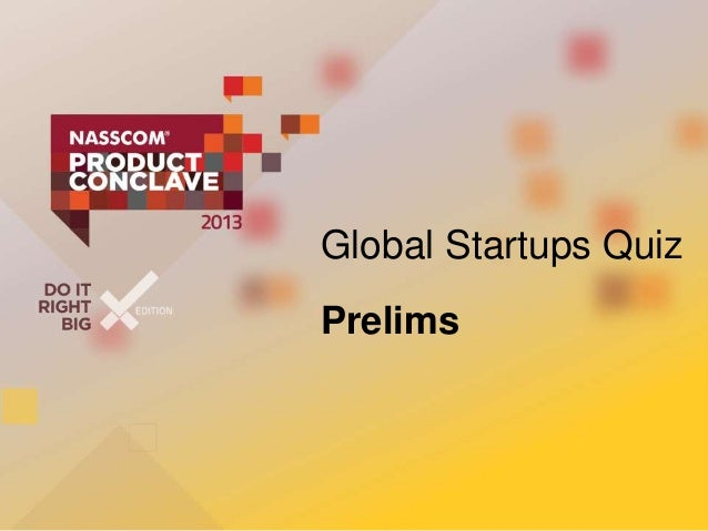 Global Startup Quiz_Prelims_NPC2013_With Answers