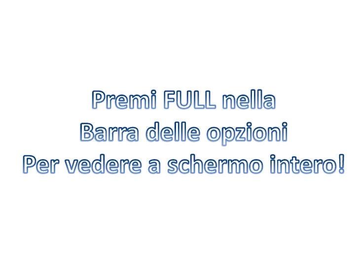 Premi FULL nella<br />Barra delle opzioni<br />Per vedere a schermo intero!<br />