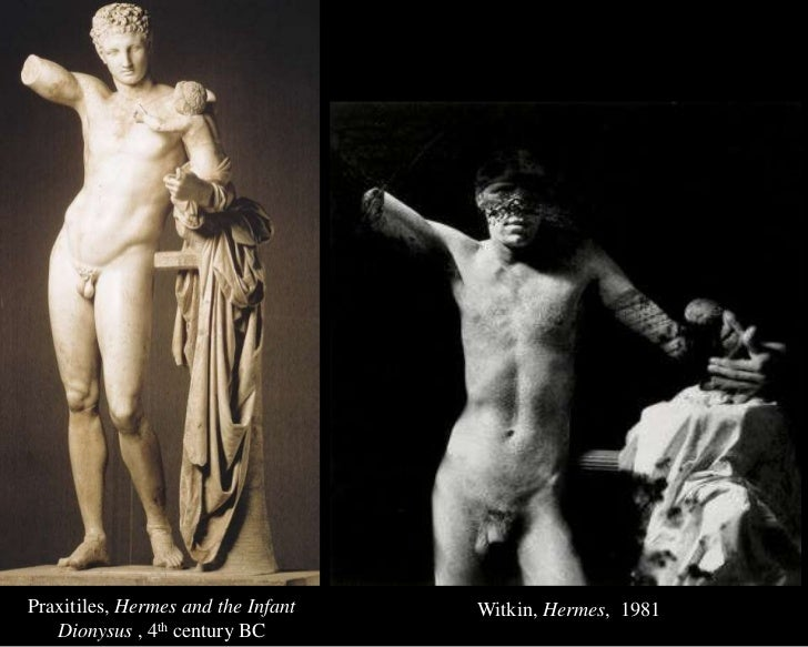 Praxitiles, Hermes and the Infant Dionysus , 4th century BC<br />Witkin, Hermes,  1981<br />