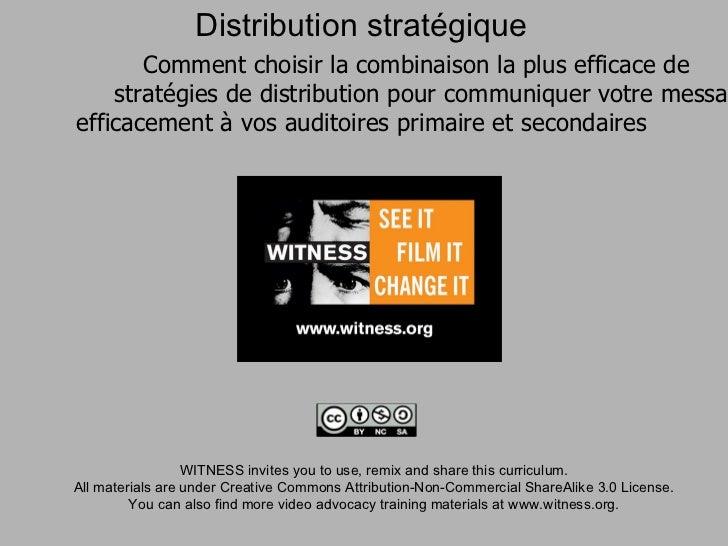 Distribution stratégique       Comment choisir la combinaison la plus efficace de    stratégies de distribution pour commu...