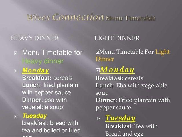 HEAVY DINNER                  LIGHT DINNER   Menu Timetable for        Menu    Timetable For Light    Heavy dinner      ...