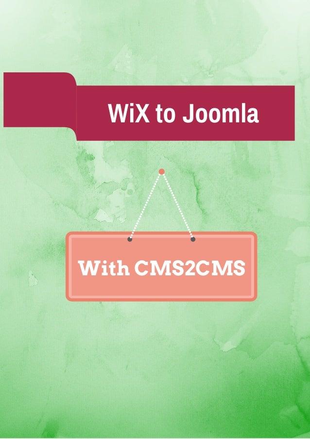 WiX to Joomla With CMS2CMS