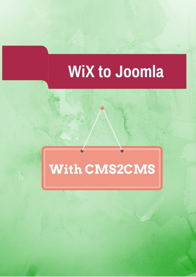 WiX to Joomla. An Automated Solution