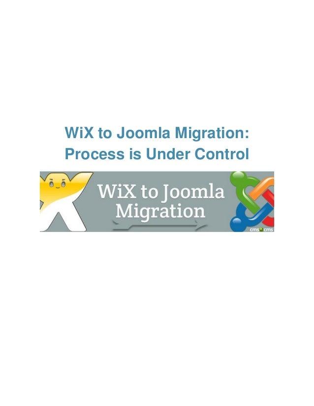 WiX to Joomla Migration: Process is Under Control