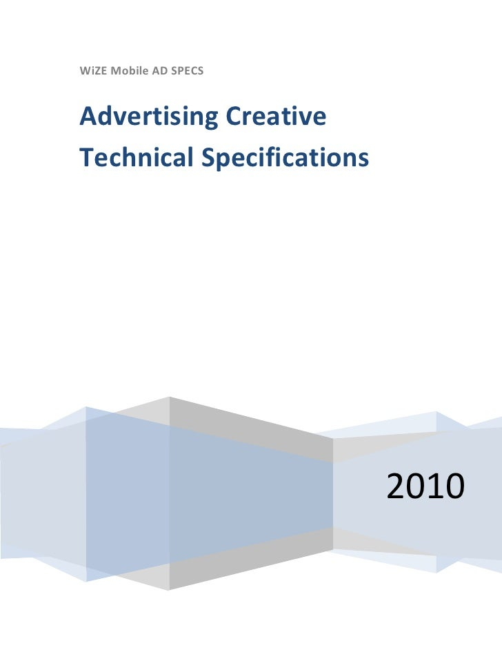 WiZE Mobile AD SPECS   Advertising Creative Technical Specifications                                2010
