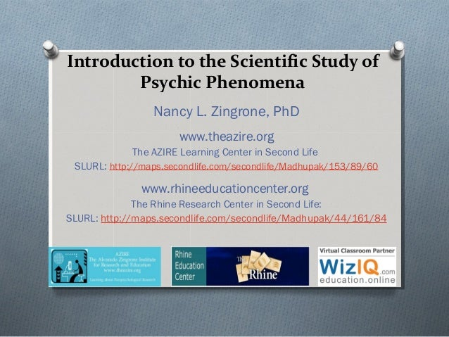 """Class 1 of WizIQ Course """"Introduction to the Scientific Study of Psychic Phenomena"""""""