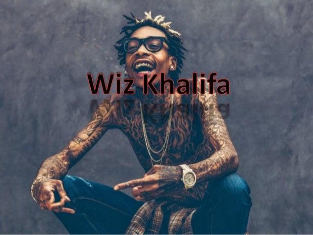 Cameron Jibril Thomaz (8 de septiembre de 1987), más conocido como Wiz Khalifa, es un rapero, cantante, actor compositor d...