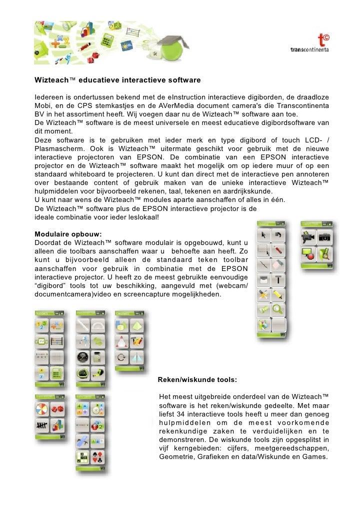 Wizteach™ educatieve interactieve software  Iedereen is ondertussen bekend met de eInstruction interactieve digiborden, de...