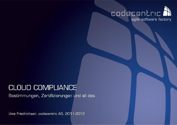 Cloud Compliance - Bestimmungen, Zertifizierungen und all das
