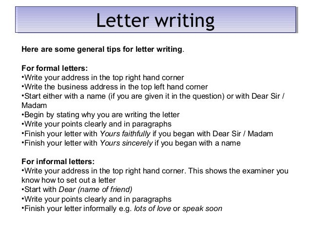 informal letters to prepare and tips for exam Fce writing - information about cambridge english: first ( fce) writing how to prepare for the first (fce) writing test choose a question that you are.