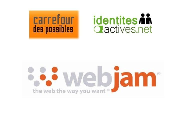 Présentation Webjam - Cas utilisateur