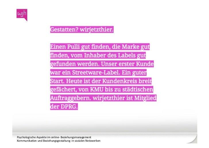 Psychologische Aspekte im online-‐ Beziehungsmanagement Kommunika8on und Beziehungsgestaltung  in soz...