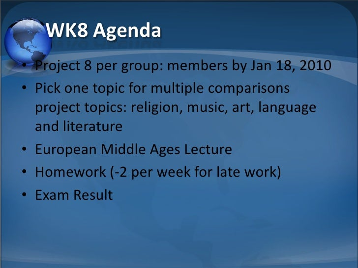 WK8 Agenda • Project 8 per group: members by Jan 18, 2010 • Pick one topic for multiple comparisons   project topics: reli...