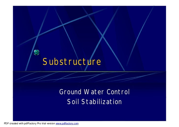 Substructure                                               Ground Water Control                                           ...