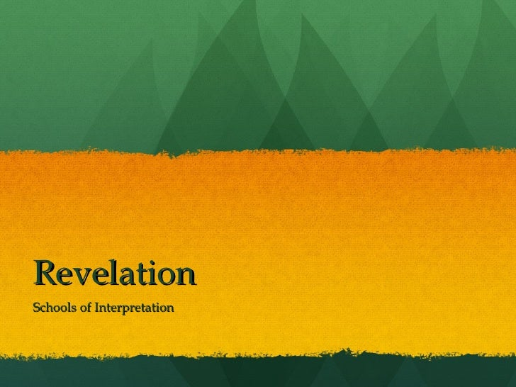 Revelation Schools of Interpretation